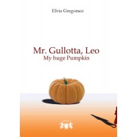 Mr.Gullotta, Leo - My huge Pumpkin